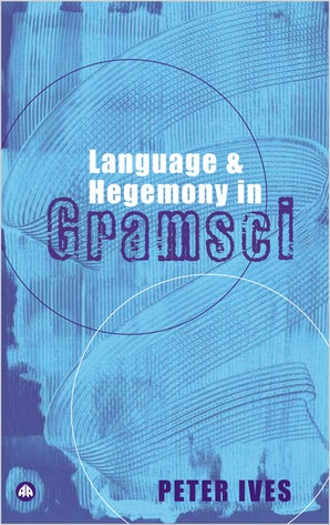 Language and Hegemony in Gramsci