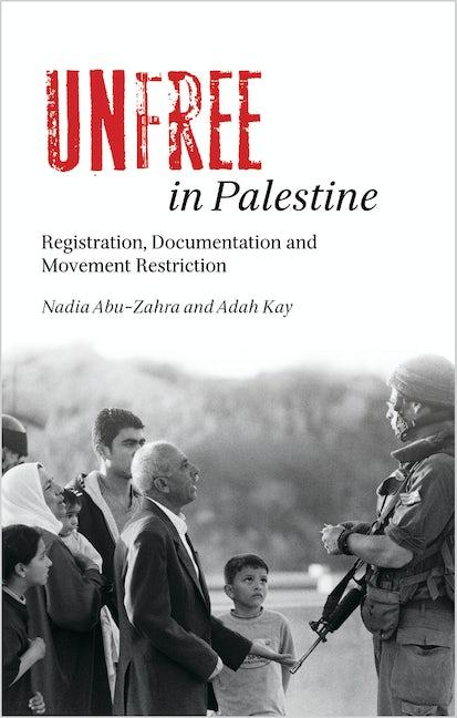 Unfree in Palestine