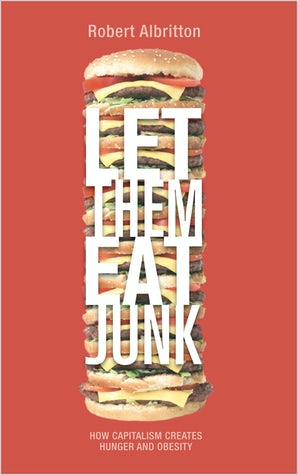 Let Them Eat Junk