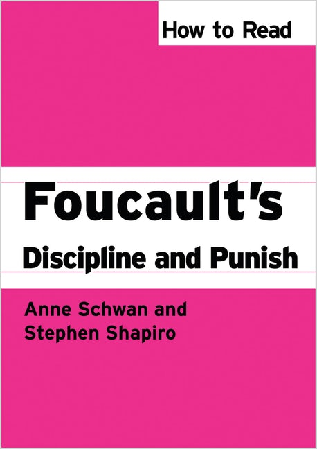 How to Read Foucault's Discipline and Punish