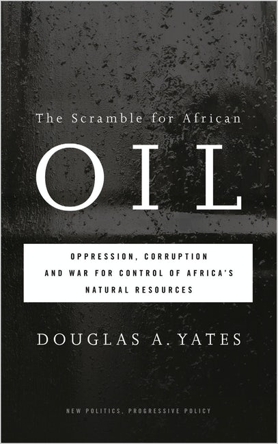 The Scramble for African Oil