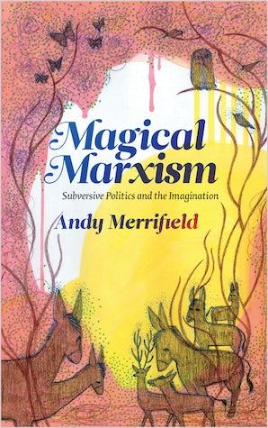 Magical Marxism