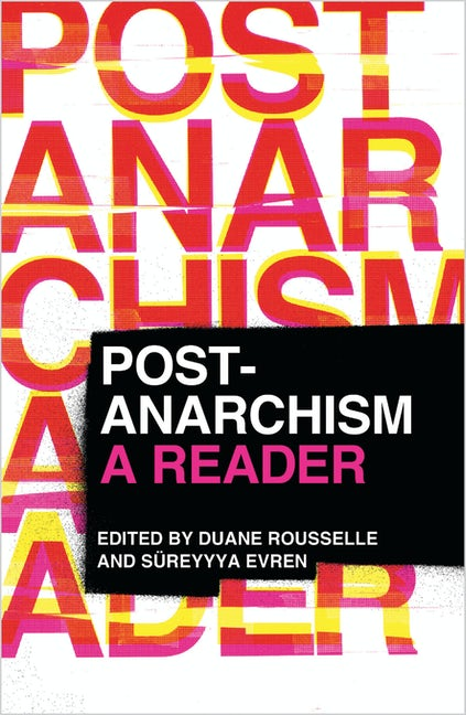 Post-Anarchism