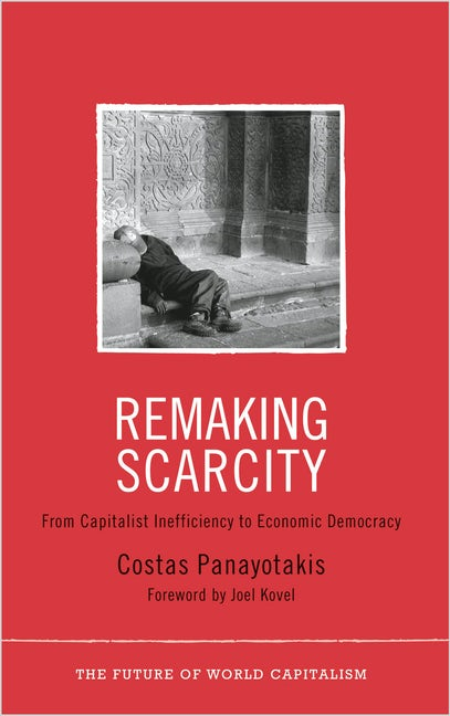 Remaking Scarcity