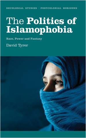 The Politics of Islamophobia