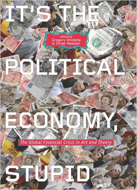 It's the Political Economy, Stupid