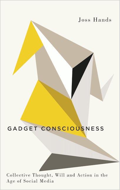Gadget Consciousness