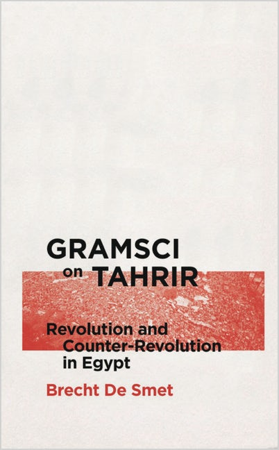 Gramsci on Tahrir