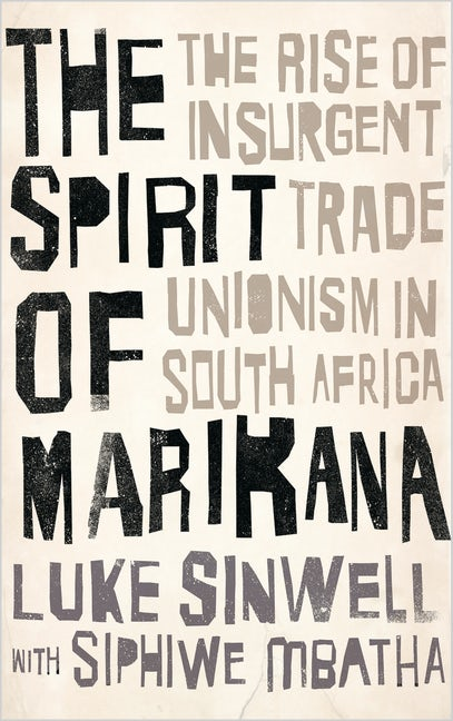 The Spirit of Marikana