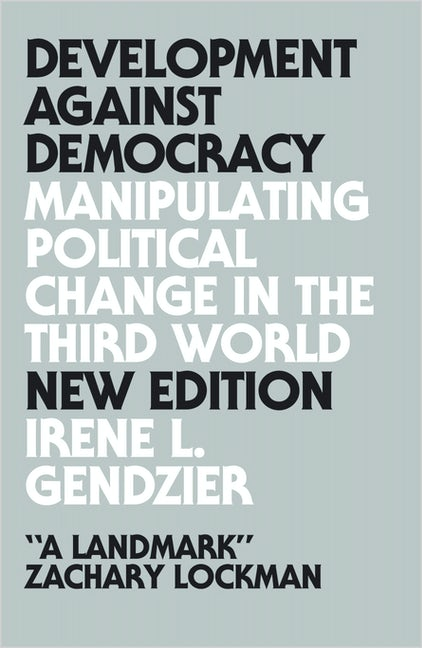 Development Against Democracy - New Edition