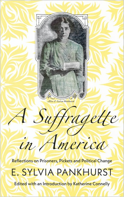 A Suffragette in America