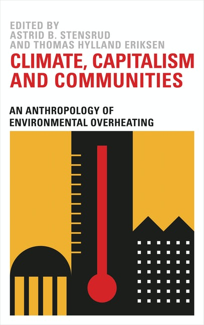 Climate, Capitalism and Communities