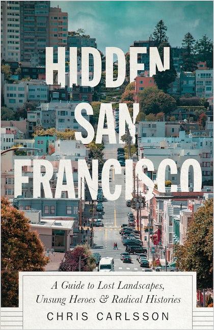 Hidden San Francisco
