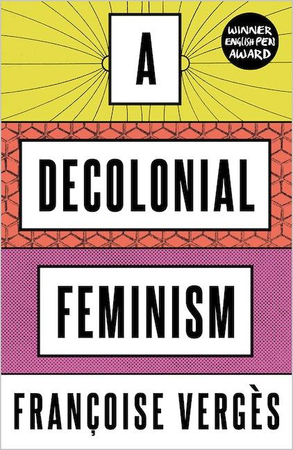 A Decolonial Feminism
