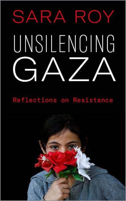 Unsilencing Gaza