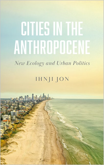 Cities in the Anthropocene