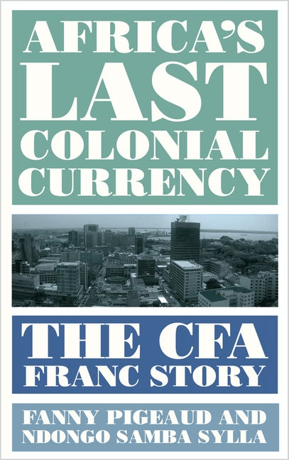 Africa's Last Colonial Currency