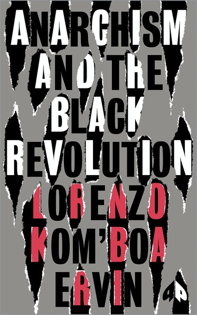 Anarchism and the Black Revolution