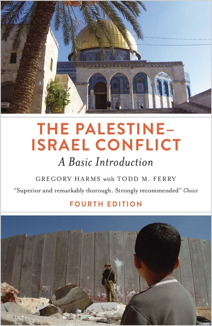 The Palestine-Israel Conflict - Fourth Edition