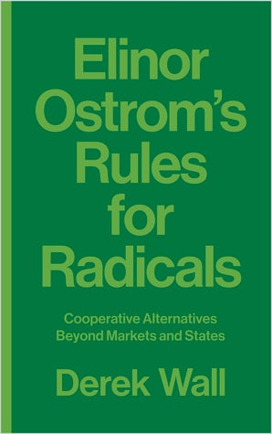 Elinor Ostrom's Rules for Radicals