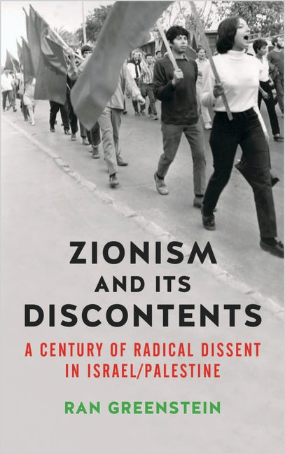 Zionism and its Discontents
