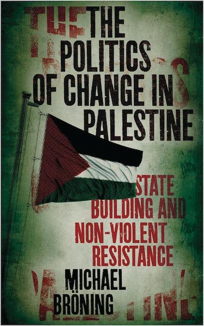 The Politics of Change in Palestine