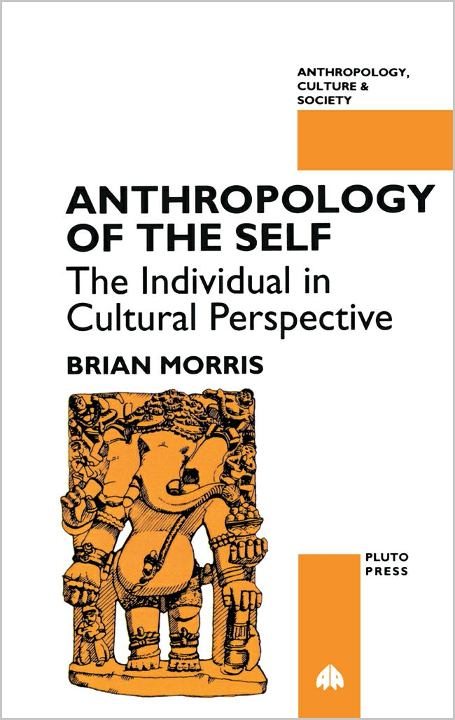 Anthropology Of The Self
