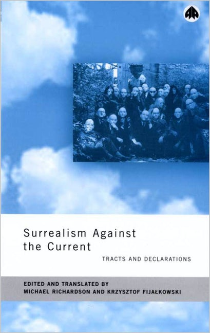 Surrealism Against the Current