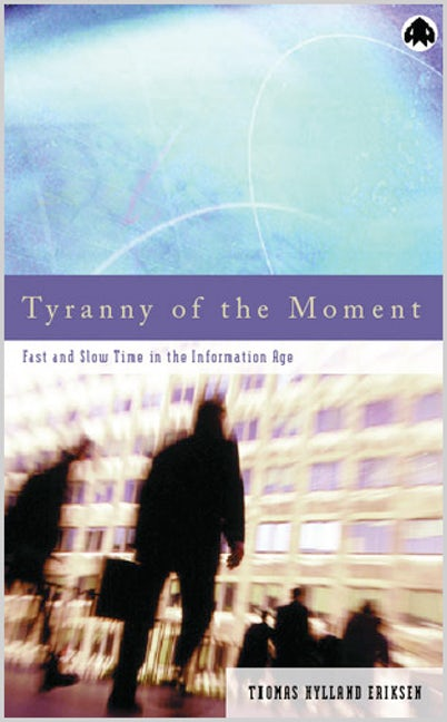 Tyranny of the Moment