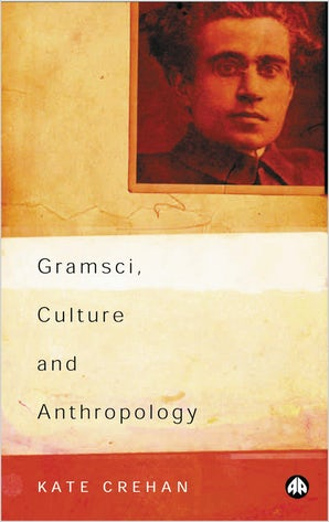 Gramsci, Culture and Anthropology