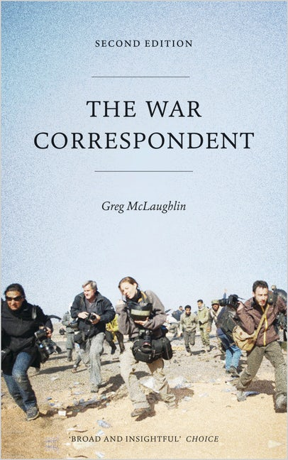 The War Correspondent - Second Edition