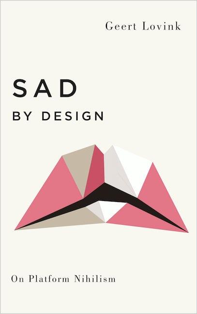 Sad by Design